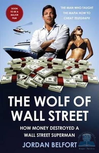 Jordan Belfort - Lupul de pe Wall Street